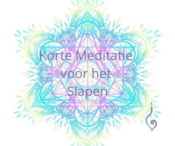 Korte Meditatie voor het slapen gaan