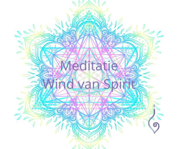 Meditatie Wind van Spirit
